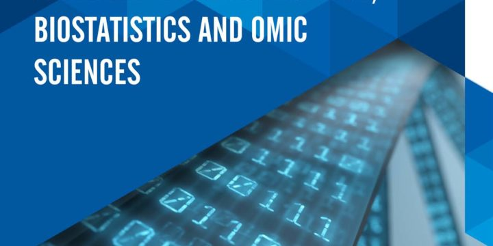 Advances in Bioinformatics, Biostatistics and Omic Sciences